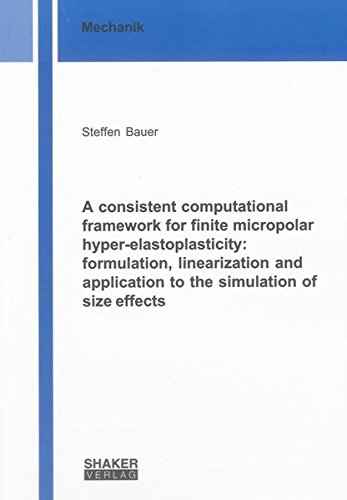 A consistent computational framework for finite micropolar hyper-elastoplasticity: formulation, ...