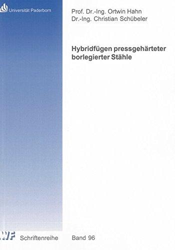 Hybridfügen pressgehärteter borlegierter Stähle: Christian Sch�beler