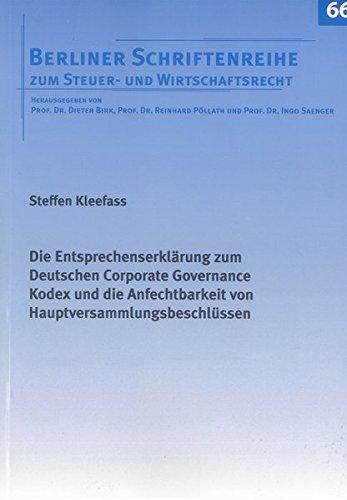 Die Entsprechenserklärung zum Deutschen Corporate Governance Kodex und die Anfechtbarkeit von ...