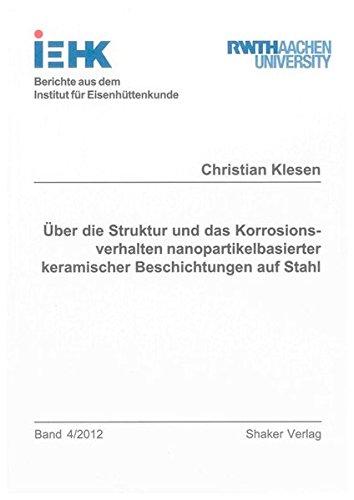 Über die Struktur und das Korrosionsverhalten nanopartikelbasierter keramischer Beschichtungen...