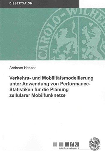 Verkehrs- und Mobilitätsmodellierung unter Anwendung von Performance-Statistiken für die ...