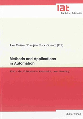 Methods and Applications in Automation: Axel Gräser