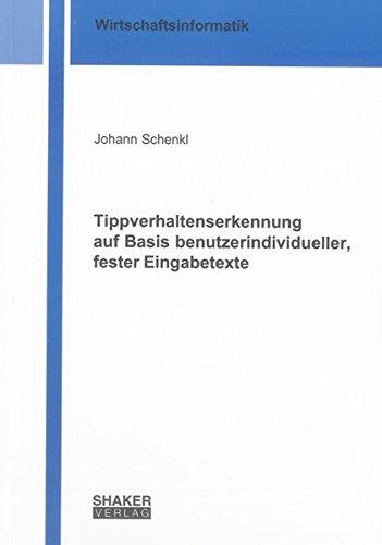 Tippverhaltenserkennung auf Basis benutzerindividueller, fester Eingabetexte: Johann Schenkl