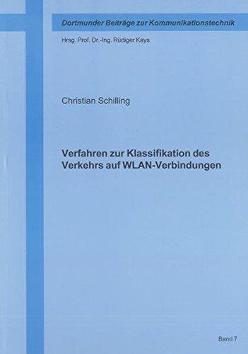 Verfahren zur Klassifikation des Verkehrs auf WLAN-Verbindungen: Christian Schilling