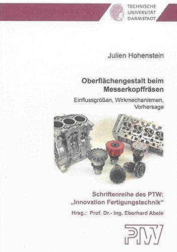 Oberflächengestalt beim Messerkopffräsen: Julien Hohenstein