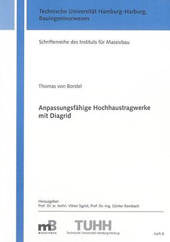 Anpassungsfähige Hochhaustragwerke mit Diagrid: Thomas von Borstel