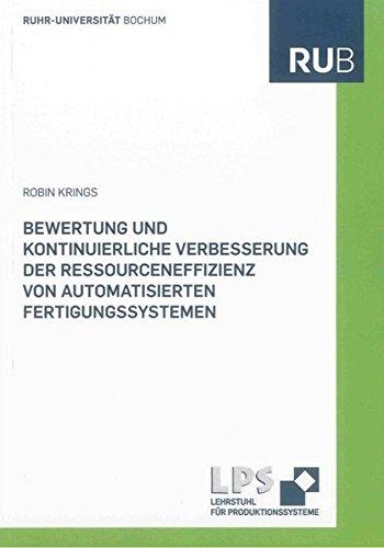 Bewertung und kontinuierliche Verbesserung der Ressourceneffizienz von automatisierten ...