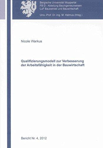 Qualifizierungsmodell zur Verbesserung der Arbeitsfähigkeit in der Bauwirtschaft: Nicole ...