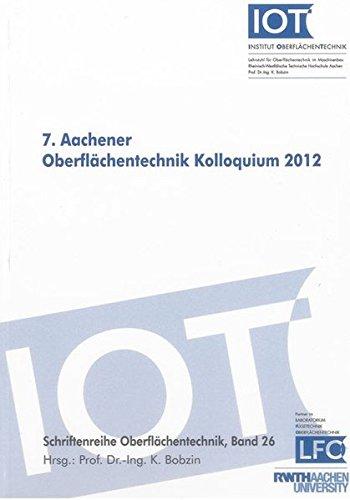 7. Aachener Oberflächentechnik Kolloquium 2012: Kirsten Bobzin