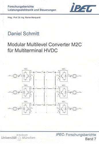 Modular Multilevel Converter M2C für Multiterminal HVDC: Daniel Schmitt