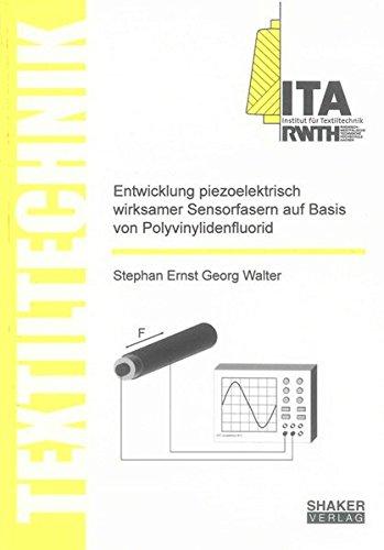 9783844015362: Entwicklung piezoelektrisch wirksamer Sensorfasern auf Basis von Polyvinylidenfluorid