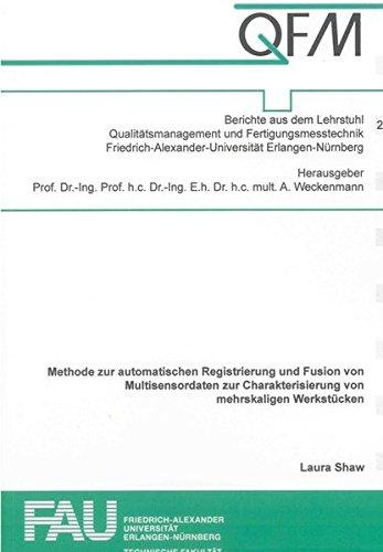 Methode zur automatischen Registrierung und Fusion von Multisensordaten zur Charakterisierung von ...