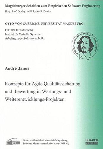 Konzepte für Agile Qualitätssicherung und -bewertung in Wartungs- und ...