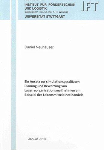 Ein Ansatz zur simulationsgestützten Planung und Bewertung von Lagerreorganisationsmaß...