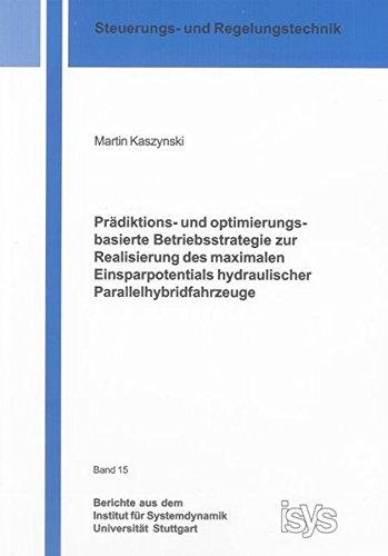 Prädiktions- und optimierungsbasierte Betriebsstrategie zur Realisierung des maximalen ...