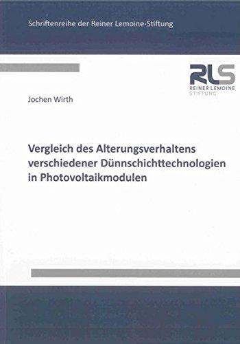 Vergleich des Alterungsverhaltens verschiedener Dünnschichttechnologien in Photovoltaikmodulen...