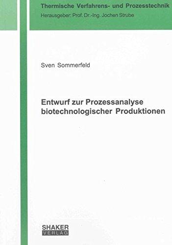 Entwurf zur Prozessanalyse biotechnologischer Produktionen: Sven Sommerfeld