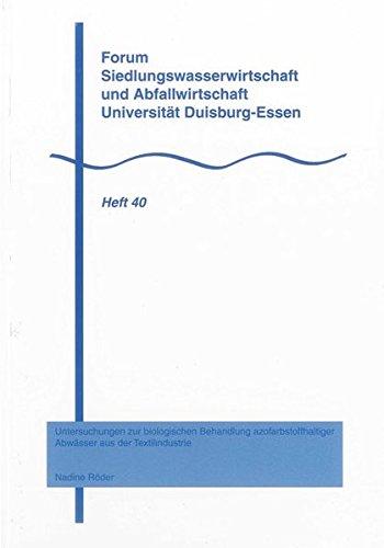 Untersuchungen zur biologischen Behandlung azofarbstoffhaltiger Abwässer aus der ...
