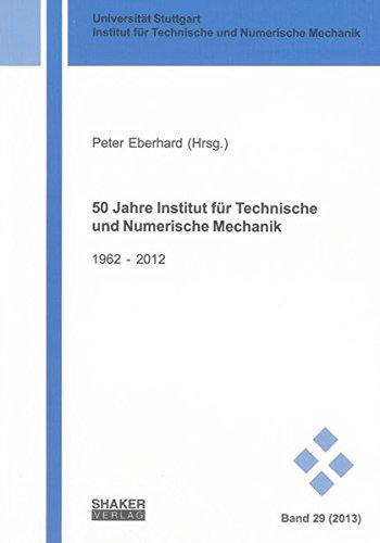 50 Jahre Institut für Technische und Numerische Mechanik: Peter Eberhard