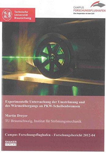 Experimentelle Untersuchung der Umströmung und des Wärmeübergangs an ...
