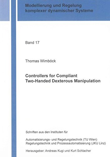 Controllers for Compliant Two-Handed Dexterous Manipulation: Thomas Wimb�ck