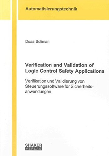 Verification and Validation of Logic Control Safety Applications: Doaa Soliman