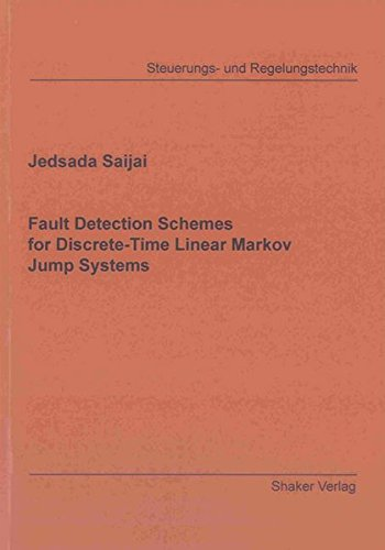 9783844017649: Fault Detection Schemes for Discrete-Time Linear Markov Jump Systems