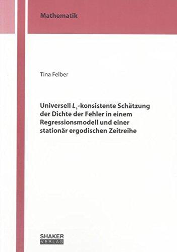 Universell L1-konsistente Schätzung der Dichte der Fehler in einem Regressionsmodell und einer...