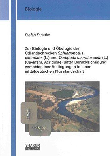 9783844018110: Zur Biologie und Ökologie der Ödlandschrecken Sphingonotus caerulans (L.) und Oedipoda caerulescens (L.) (Caelifera, Acrididae) unter Berücksichtigung ... in einer mitteldeutschen Flusslandschaft