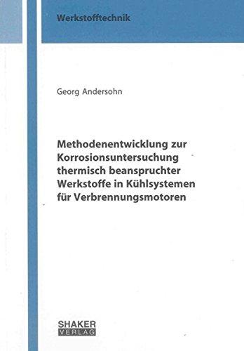 Methodenentwicklung zur Korrosionsuntersuchung thermisch beanspruchter Werkstoffe in Kü...