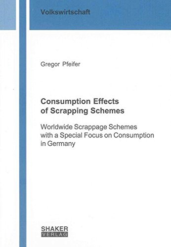 Consumption Effects of Scrapping Schemes: Gregor Pfeifer