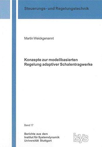 9783844019360: Konzepte zur modellbasierten Regelung adaptiver Schalentragwerke