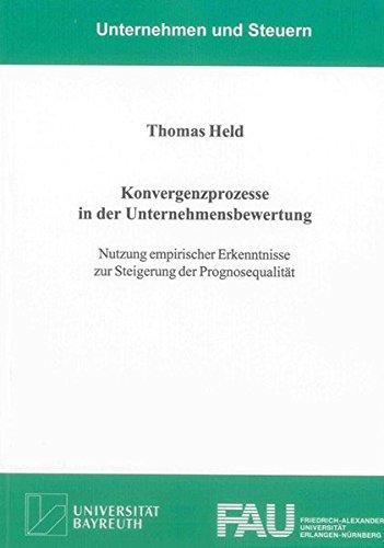 Konvergenzprozesse in der Unternehmensbewertung: Thomas Held