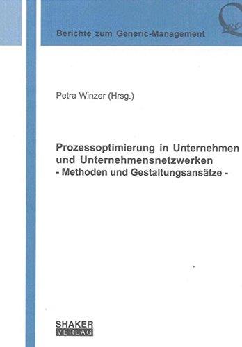 Prozessoptimierung in Unternehmen und Unternehmensnetzwerken: Petra Winzer