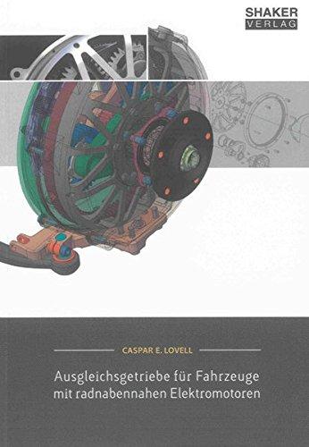 Ausgleichsgetriebe für Fahrzeuge mit radnabennahen Elektromotoren: Caspar E. Lovell