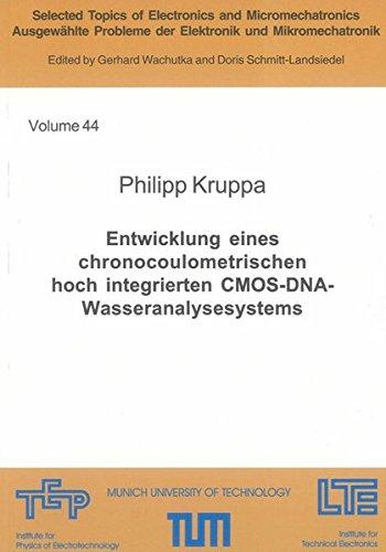 Entwicklung eines chronocoulometrischen hoch integrierten CMOS-DNA-Wasseranalysesystems: Philipp ...