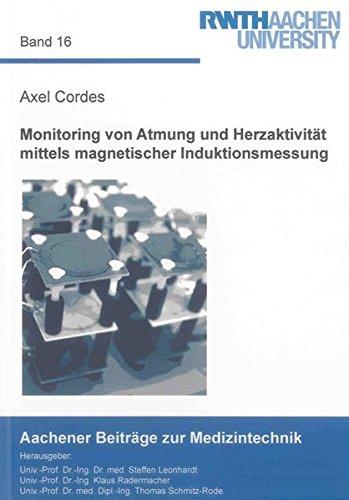 Monitoring von Atmung und Herzaktivität mittels magnetischer Induktionsmessung: Axel Cordes