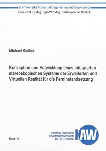Konzeption und Entwicklung eines integrierten stereoskopischen Systems der Erweiterten und ...