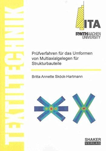 Prüfverfahren für das Umformen von Multiaxialgelegen für Strukturbauteile: Britta ...