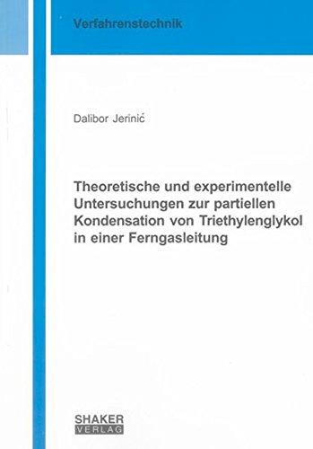 Theoretische und experimentelle Untersuchungen zur partiellen Kondensation von Triethylenglykol in ...