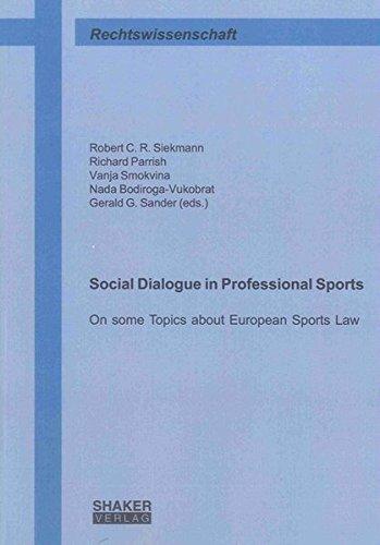 Social Dialogue in Professional Sports: Robert C. R. Siekmann