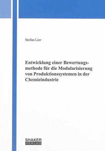 Entwicklung einer Bewertungsmethode für die Modularisierung von Produktionssystemen in der ...