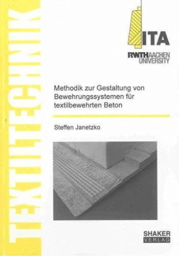 Methodik zur Gestaltung von Bewehrungssystemen für textilbewehrten Beton: Steffen Janetzko