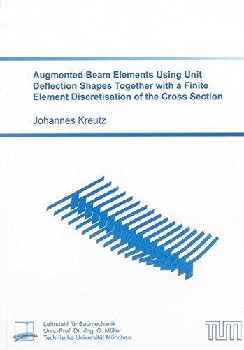 Augmented Beam Elements Using Unit Deflection Shapes Together with a Finite Element Discretisation ...