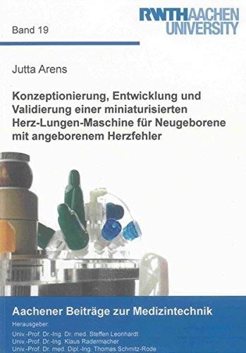 Konzeptionierung, Entwicklung und Validierung einer miniaturisierten Herz-Lungen-Maschine für ...