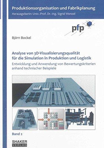 Analyse von 3D-Visualisierungsqualität für die Simulation in Produktion und Logistik: ...