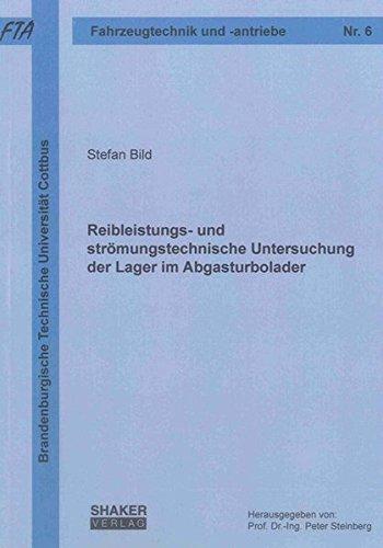 Reibleistungs- und strömungstechnische Untersuchung der Lager im Abgasturbolader: Stefan Bild