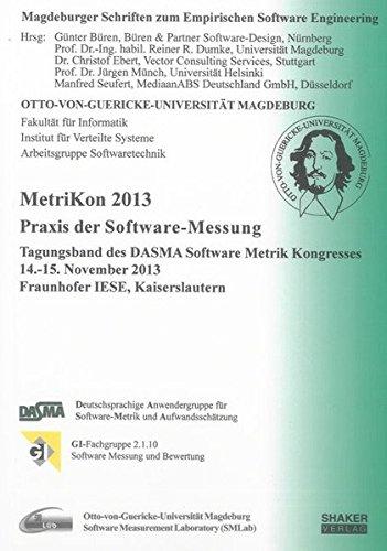 9783844023503: MetriKon 2013 - Praxis der Software-Messung: Tagungsband des DASMA Software Metrik Kongresses MetriKon 2013, 14.-15. November 2013, Fraunhofer IESE, Kaiserslautern