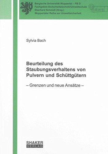 Beurteilung des Staubungsverhaltens von Pulvern und Schüttgütern: Sylvia Bach