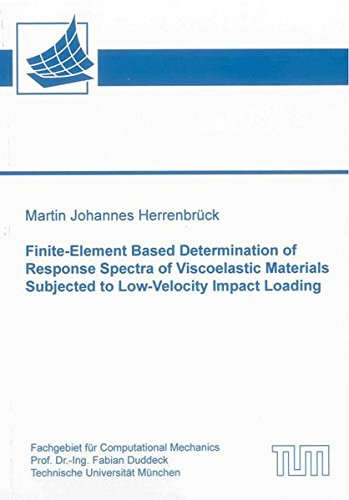 Finite-Element Based Determination of Response Spectra of Viscoelastic Materials Subjected to ...